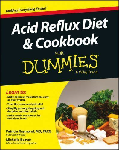 Acid Reflux Diet and Cookbook For Dummies [For Dummies Series] 1