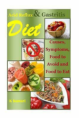 Acid Reflux Diet : Causes, Symptoms, Food to Avoid and Food to Eat (acid... 1