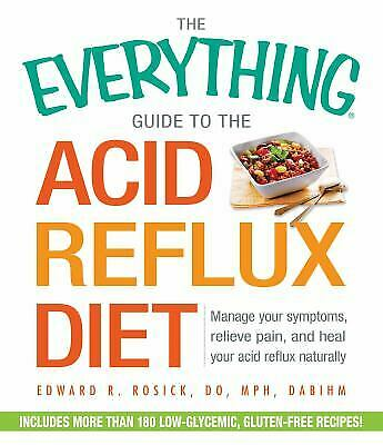 Acid Reflux Diet : Manage Your Symptoms, Relieve Pain, and Heal Your...  (ExLib) 1